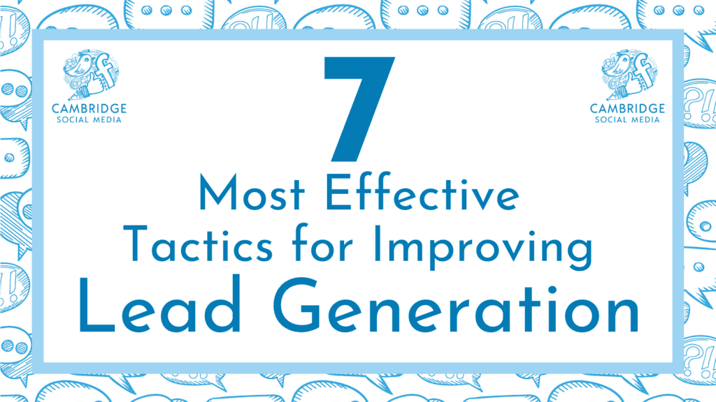 7 most effective tactics for improving lead generation