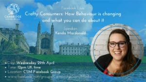 Crafty Consumers: How Behaviour is changing & what you can do about it