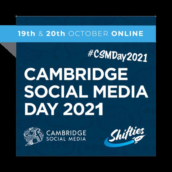 Cambridge Social Media Day 2021 Tickets