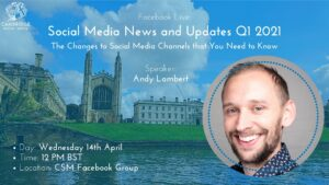 Social Media News and Updates with Andy Lambert | Q1 2021